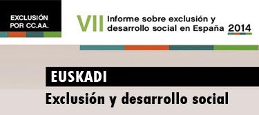 Informe FOESSA sobre Exclusi�n y Desarrollo Social en Euskadi 2014.