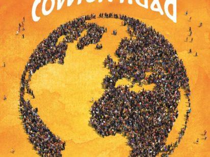 'Llamados a ser comunidad' para que todos vivamos con los mismos derechos y dignidad en la Casa Común