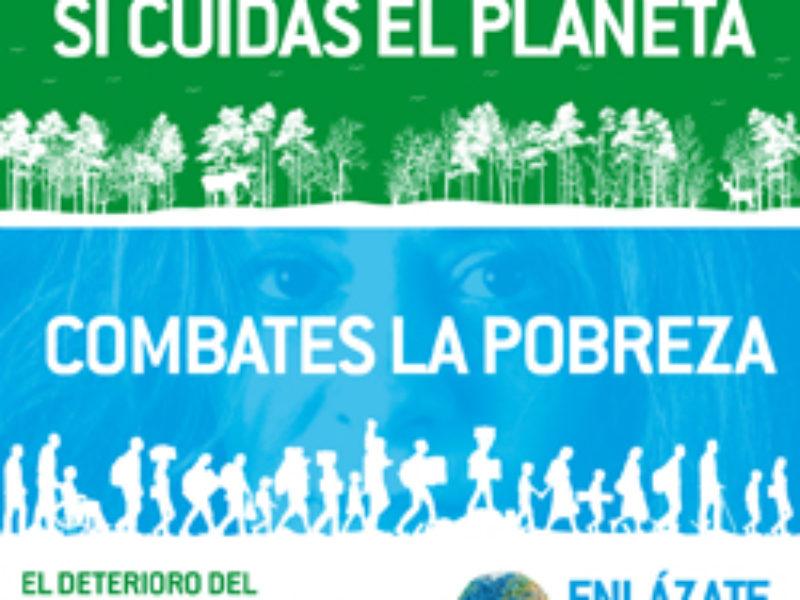 """La campaña """"Si Cuidas el Planeta, Combates la Pobreza"""" reivindica el consenso científico que señala la actividad humana como la causa principal del calentamiento global"""