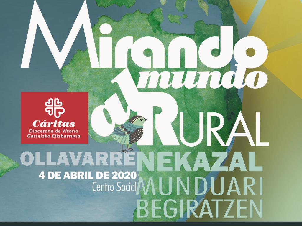 XXII Encuentro Rural. Mirando al mundo rural * Nekazal munduari begiratzen